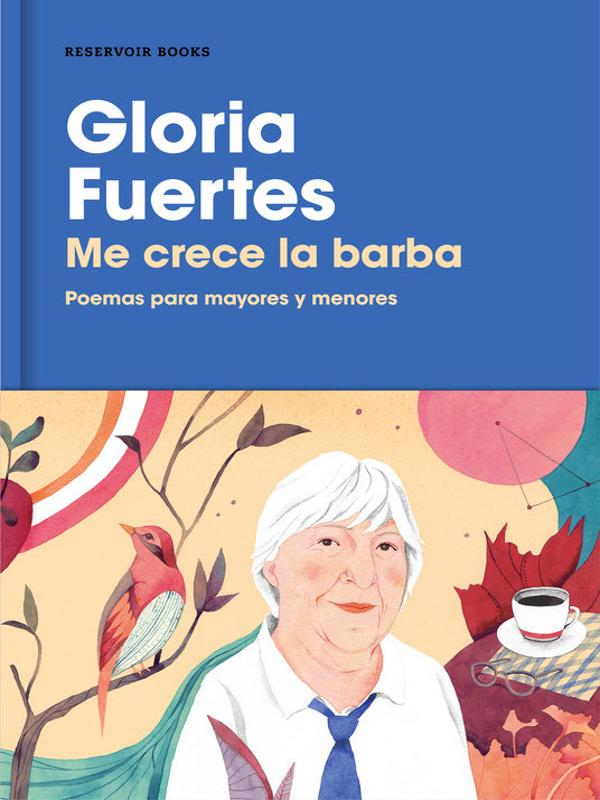 'Me crece la barba. Poemas para mayores y menores' | Gloria Fuertes | Reservoir Books | Barcelona 2017 | Portada